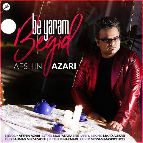 153926956996825029afshin-azari-be-yaram-begid