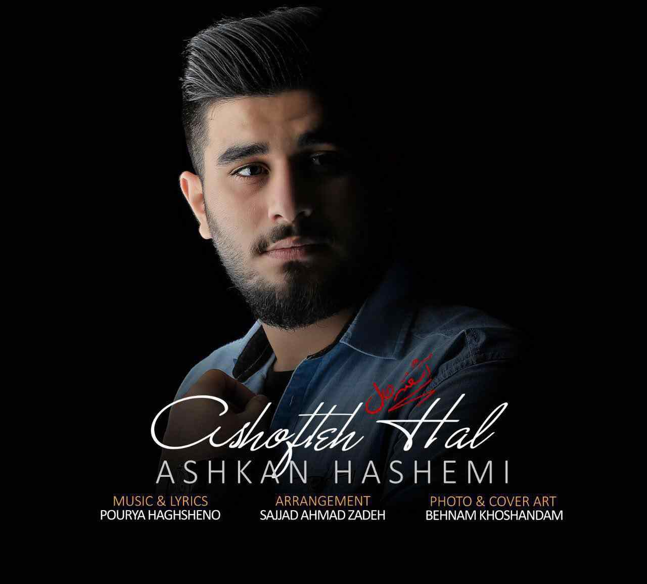 Ashkan Hashemi - Ashofteh Hal