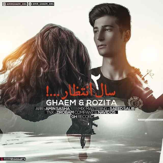 Ghaem & Rozita - 2 saal Entezar