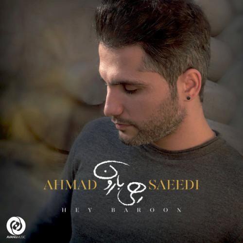 Ahmad-Saeedi-Hey-Baroon-1