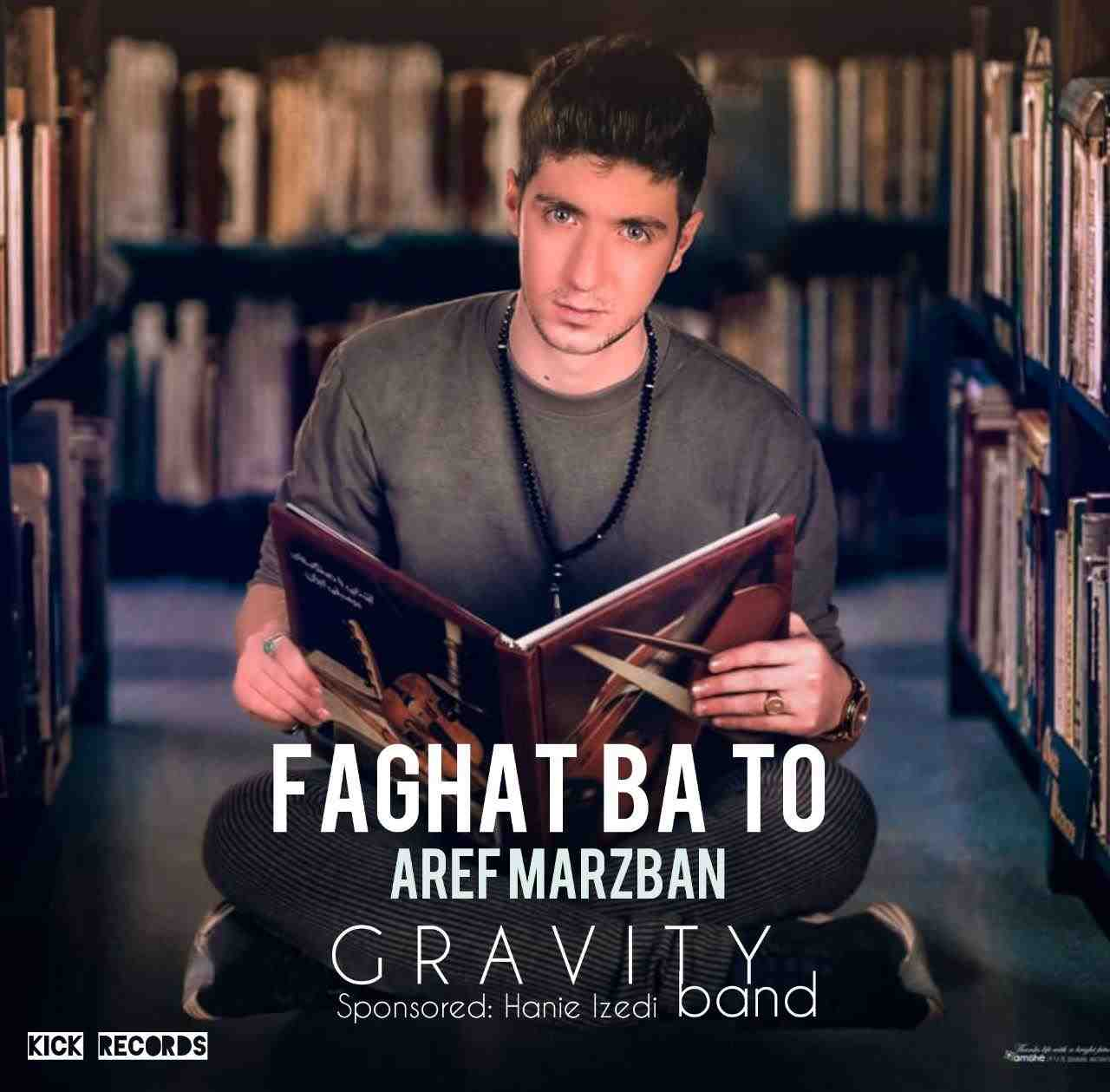 Aref Marzban - Faghat Ba To