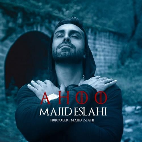 Majid-Eslahi-Ahoo