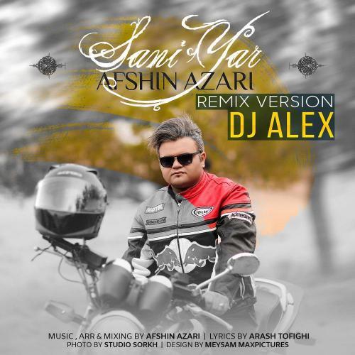 Afshin-Azari-Sani-Yar-Remix