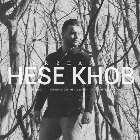 Arzhang - Hese Khob