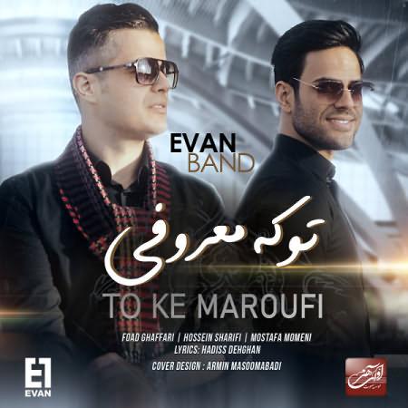 Evan-Band-To-Ke-Maroofi