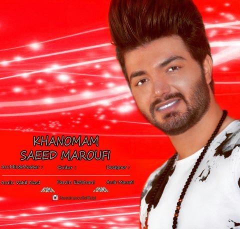Saeed Maroufi - Khanomam