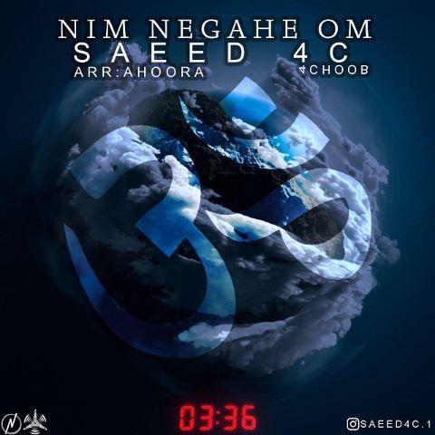 Saeed4c - Nim Negahe Om
