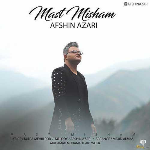 Afshin-Azari-Mast-Misham