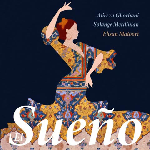 Alireza-Ghorbani-El-Sueno-Ft-Solange-Merdinian