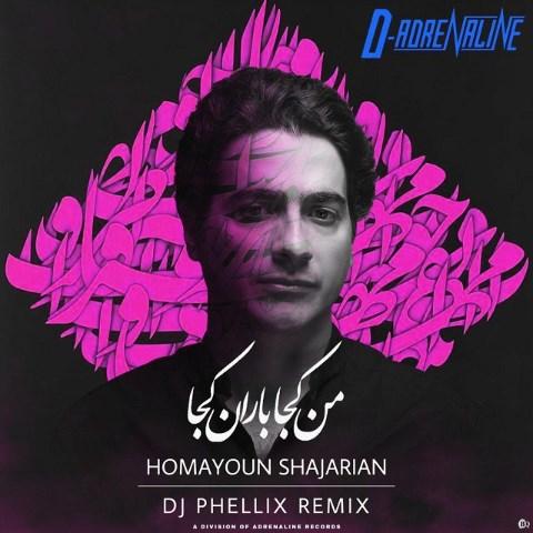 Homayoun Shajarian - Man Koja Baran Koja (DJ Phellix Remix)